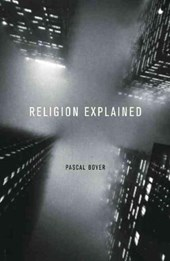 Religion Explained | Pascal Boyer |