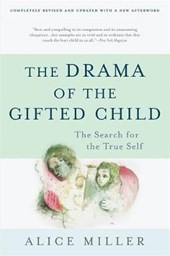 The Drama of the Gifted Child | Alice Miller |
