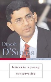 Letters To A Young Conservative | Dinesh D'souza |