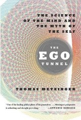 The Ego Tunnel | Thomas Metzinger |