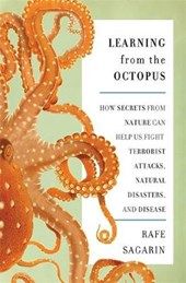 Learning from the Octopus | Rafe Sagarin |