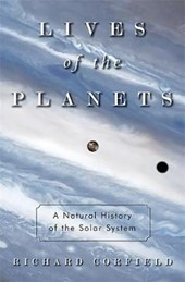 Lives of the Planets | Richard Corfield |