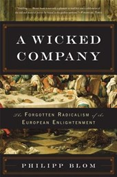 A Wicked Company | Philipp Blom |