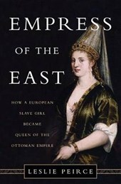 Empress of the East | Leslie Peirce |