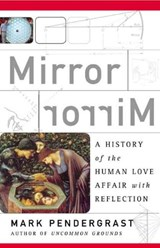 Mirror | Mark Pendergrast |