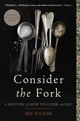 Consider the Fork | Bee Wilson |