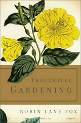Thoughtful Gardening | Robin Lane Fox |