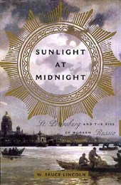 Sunlight at Midnight | W. Bruce Lincoln |