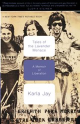 Tales of the Lavender Menace | Karla Jay |