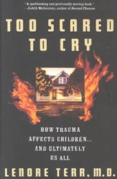 Too Scared to Cry | Lenore Terr |