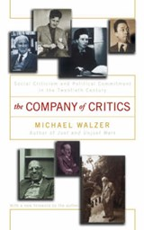 The Company of Critics | Michael Walzer |