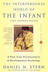 The Interpersonal World of the Infant | Daniel N. Stern |