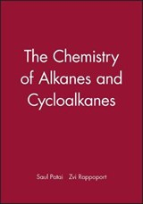 The Chemistry of Alkanes and Cycloalkanes | Saul Patai |