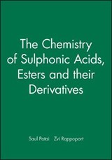 The Chemistry of Sulphonic Acids, Esters and their Derivatives | Zvi Z. Rappoport |