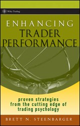 Enhancing Trader Performance | Brett N. Steenbarger |
