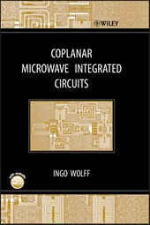 Coplanar Microwave Integrated Circuits | Ingo Wolff |