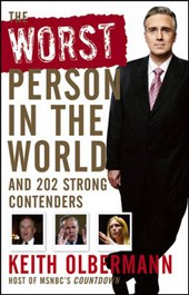 The Worst Person in the World | Keith Olbermann |