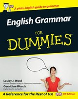 English Grammar For Dummies | Lesley J. Ward |