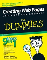 Creating Web Pages All in One Desk Reference For Dummies® | Richard Wagner |