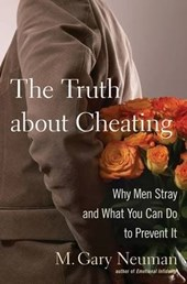 The Truth about Cheating | M. Gary Neuman |