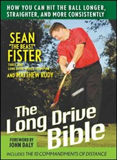 The Long-Drive Bible | Sean Fister |
