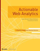 Actionable Web Analytics | Jason Burby |