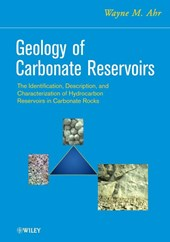 Geology of Carbonate Reservoirs | Wayne M. Ahr |