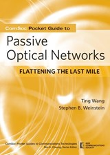 The ComSoc Guide to Passive Optical Networks | Stephen B. Weinstein |