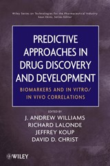 Predictive Approaches in Drug Discovery and Development | J. Andrew Williams |