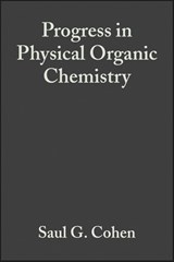 Progress in Physical Organic Chemistry | Saul G. Cohen |