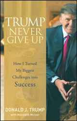 Trump Never Give Up | Donald Trump |