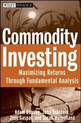 Commodity Investing | Adam Dunsby & John Eckstein & Jess Gaspar |
