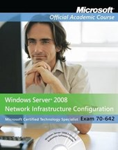 Exam 70-642 Windows Server 2008 Network Infrastructure Configuration | Moac |
