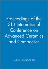 Proceedings of the 31st International Conference on Advanced Ceramics and Composites | J. Salem |