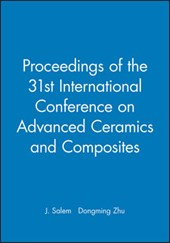Proceedings of the 31st International Conference on Advanced Ceramics and Composites