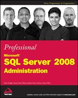 Professional Microsoft SQL Server 2008 Administration | Brian Knight |