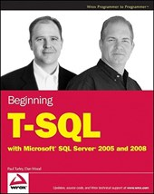 Beginning T-SQL with Microsoft SQL Server 2005 and