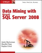 Data Mining with Microsoft SQL Server