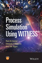 Process Simulation Using WITNESS | Raid Al-Aomar |