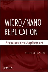Micro / Nano Replication | Shinill Kang |