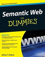 Semantic Web For Dummies | Jeffrey T. Pollock |