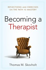 Becoming a Therapist | Thomas M. Skovholt |