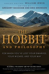 The Hobbit and Philosophy | Gregory Bassham |