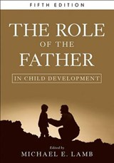 The Role of the Father in Child Development | Michael E. Lamb |