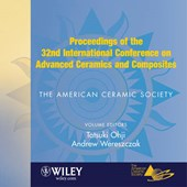 Proceedings of the 32nd International Conference on Advanced Ceramics and Composites