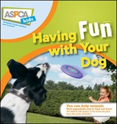 Having Fun with Your Dog | Pavia, Audrey; Schultz, Jacque Lynn |
