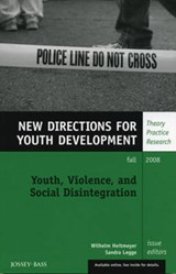 Youth, Violence, and Social Disintegration | Wilhelm Heitmeyer |