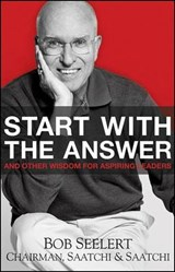 Start with the Answer | Bob Seelert |