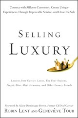 Selling luxury | Lent, Robin ; Tour, Genevieve |