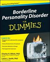 Borderline Personality Disorder for Dummies | Elliott, Charles H. ; Smith, Laura L., Ph.D. |